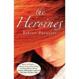 The Heroines - Eileen Favorite, editura Cornerstone