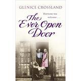 The Ever Open Door - Glenice Crossland, editura Cornerstone