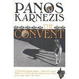 The Convent - Panos Karnezis, editura Vintage