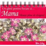 365 de mesaje pline de dragoste pentru mama, editura All
