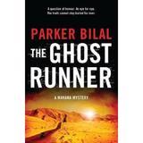 The Ghost Runner - Parker Bilal, editura Bloomsbury