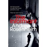 The Informant - Andrew Rosenheim, editura Cornerstone