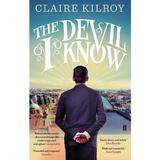The Devil I Know - Claire Kilroy, editura Faber & Faber