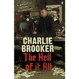 The Hell of it All - Charlie Brooker, editura Faber & Faber