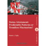 Status Attainment: Predictable Patterns or Trendless Fluctuation? - Paula A. Tufis, editura Institutul European