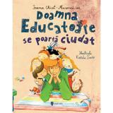 Doamna educatoare se poarta ciudat - Ioana Chicet-Macoveiciuc, editura Univers