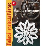 Idei Creative 58 - Stelute Crosetate - Dombauer Laszlone, editura Casa