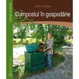 Compostul in gospodarie - Krafft Von Heynitz, editura Casa