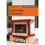 Construirea semineelor - Bernd Grutzmacher, editura Casa