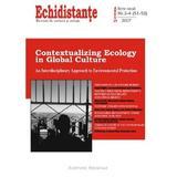 Revista Echidistante. Contextualizing Ecology in Global Culture Nr. 1-3 (51-52) 2007, editura Institutul European