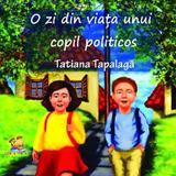 O zi din viata unui copil politicos - Tatiana Tapalaga, editura Lizuka Educativ