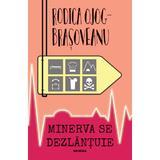 Minerva se dezlantuie - Rodica Ojog-Brasoveanu, editura Nemira