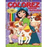 Mariana. Colorez animale domestice - Petru Ghetoi, editura Casa Povestilor