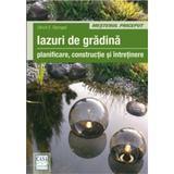Iazuri De Gradina - Planificare, Constructie Si Intretinere - Ulrich E. Stempel, editura Casa
