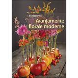 Aranjamente florale moderne - Panczel Peter, editura Casa