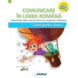Comunicare in limba romana - Clsaa 1 - Caiet - Mirela Mihaescu, Stefan Pacearca, editura Intuitext