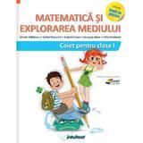 Matematica si explorarea mediului - Clasa 1 - Caiet - Mirela Mihaescu, Stefan Pacearca, editura Intuitext