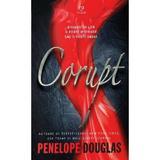 Corupt - Penelope Douglas, editura Epica