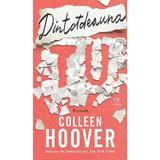 Dintotdeauna tu - Colleen Hoover, editura Epica
