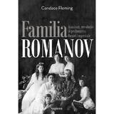 Familia Romanov. Asasinat, revolutie si prabusirea Rusiei imperiale - Candace Fleming, editura Grupul Editorial Art