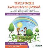Matematica si explorarea mediului. Teste pentru Evaluarea Nationala - Clasa 2 - Mirela Mihaescu, Stefan Pacearca, editura Intuitext