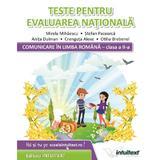 Comunicare in limba romana. Teste pentru Evaluarea Nationala - Clasa 2 - Mirela Mihaescu, Stefan Pacearca, editura Intuitext