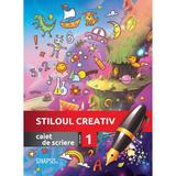 Stiloul creativ - Clasa 1 - Caiet de scriere, editura Sinapsis
