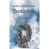 Dezradacinatii Vol.2: Am invins - Adina Cristea Palada, editura Cartea Romaneasca Educational