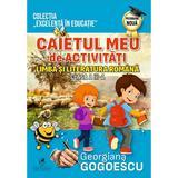 Limba si literatura romana - Clasa 3 - Caietul meu de activitati - Georgiana Gogoescu, editura Cartea Romaneasca Educational