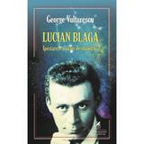 Lucian Blaga, Ipostazele harfei de-ntuneric - George Vulturescu, editura Cartea Romaneasca Educational