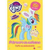 My Little Pony. Petrecere cu costume. Carte cu autocolante, editura Litera