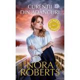 Curentii din adancuri - Nora Roberts, editura Lira