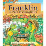 Franklin si Ziua Recunostintei - Paulette Bourgeois, Brenda Clark, editura Katartis