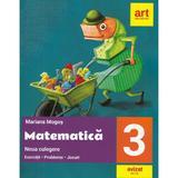 Matematica - Clasa 3 - Noua culegere - Mariana Mogos, editura Grupul Editorial Art