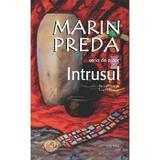 Intrusul - Marin Preda, editura Cartex