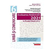 Evaluare Nationala 2021. Limba si literatura romana - Clasa 6 - Mina-Maria Rusu, editura Paralela 45