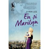 Eu si Marilyn - Ji-min Lee, editura Humanitas