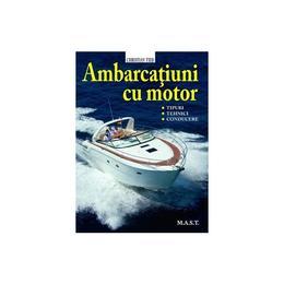 Ambarcatiuni cu motor - Christian Tied, editura Mast
