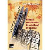 Lectiile filmului: Filmul romanesc in context mondial - Grid Modorcea, editura Aius