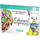 Coloram impreuna: Caini. Carte de colorat pentru copii si parinti, editura Gama