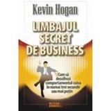 Limbajul secret de business - Kevin Hogan, editura Meteor Press