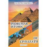Indrumar istoric de civilizatii - Valentin Dimitriuc, editura Poseidon