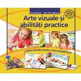 Arte vizuale si abilitati practice - Clasa pregatitoare - Caiet - Silvia Mirsan, Dan-Paul Marsanu, editura Aramis