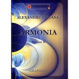 Armonia Vol.2 - Alexandru Pascanu, editura Grafoart