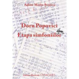 Doru Popovici. Etapa simfoniilor - Adina Marta Susnea, editura Grafoart
