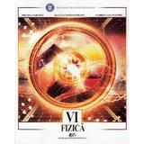 Fizica - Clasa 6 - Manual - Mihaela Garabet, Raluca Constantineanu, editura Didactica Si Pedagogica