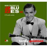 Jazz si blues 13: Benny Goodman + Cd, editura Litera