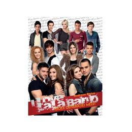 I Love LaLa Band, idolii generatiei mele! - Andreea Stoica, editura Litera