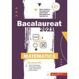 Bacalaureat 2021. Matematica M Mate-Info - Adrian Zanoschi, Gheorghe Iurea, editura Paralela 45