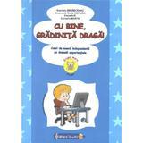 Cu bine, gradinita draga! 5-6 ani Grupa mare - Gabriela Berbeceanu, editura Tehno-art